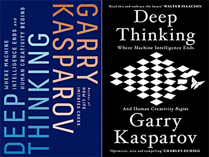 Deep Thinking book by Garry Kasparov, on the right is a cover of the European edition